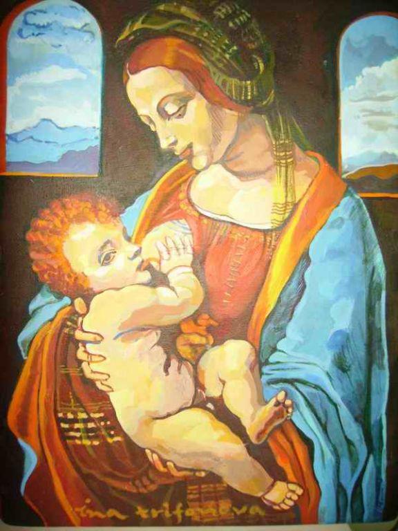 "Copy of the Leonardo's ""Madonna with a child "", acrylic colors on wood, Ina Trifonova"